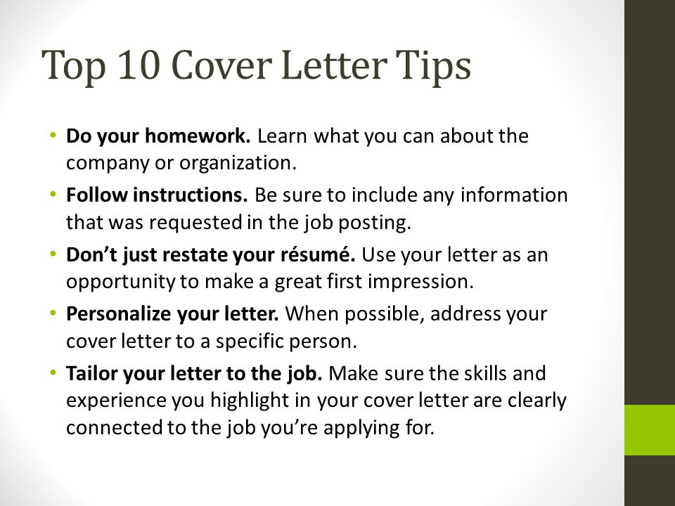 Top 10 Cover Letter Tips Do Your Homework. Learn What You Can About The  Company  Tailor Your Resume