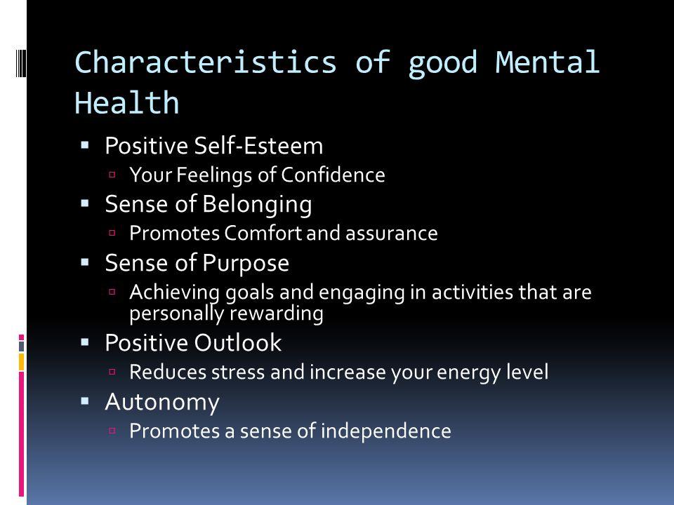 Characteristics of good Mental Health