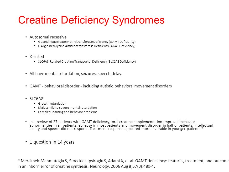 Creatine Deficiency Syndromes