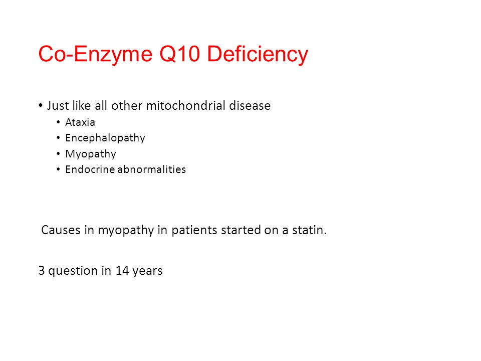 Co-Enzyme Q10 Deficiency
