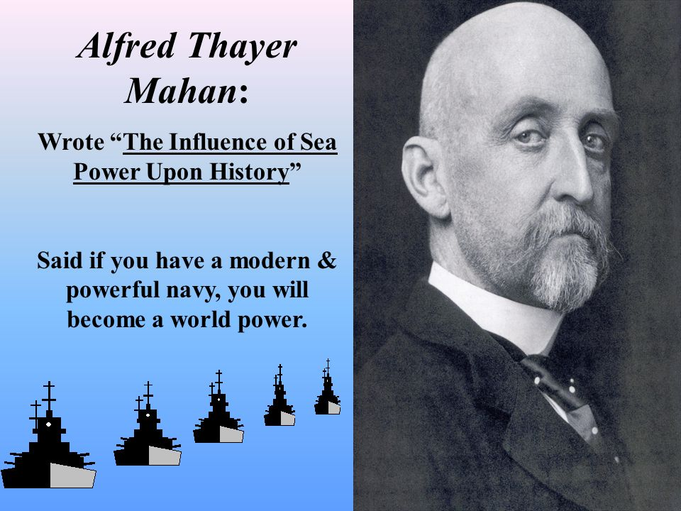alfred thayer mahans thesis of national power The geopolitical vision of alfred thayer  of the death of alfred thayer  the global balance of power, the role of sea power in national security.