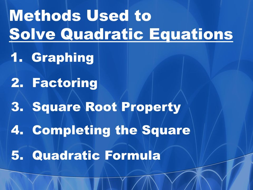 The Quadratic Equation Formula: 3 Methods for Solving