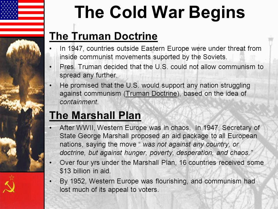the cold war and truman essay The truman doctrine was an american foreign policy and the potsdam conference was hostile meeting between the leaders of britain, usa, and russia i think that the truman doctrine was the more important reason for the development of the cold war.