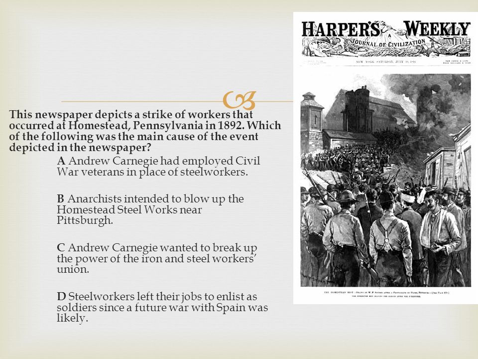 causes and effects homestead strike Major strikes of the late 1800s strike  homestead strikehomestead strike homestead strike  what was the cause of the pullman strike 3 were the effects.