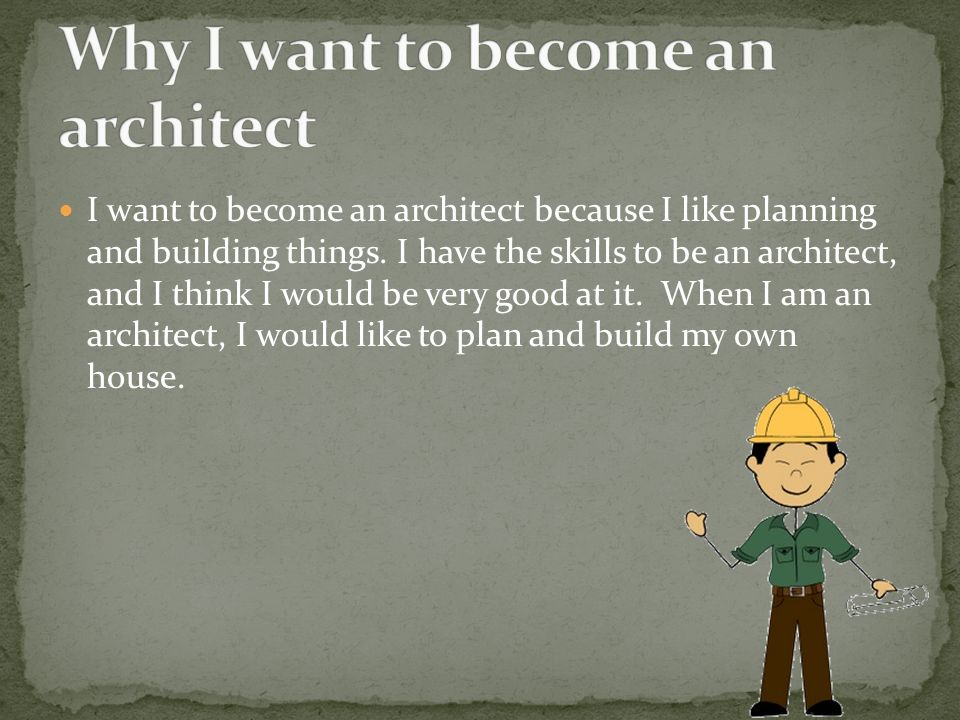 When I Grow Up I Want To Be An Architect Ppt Video