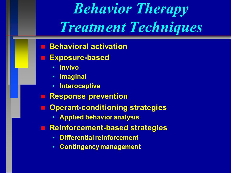 behavioral activation therapy Behavioral activation is a technique used in cbt and behavioral therapies as a treatment for depression research has supported behavioral activation as a tr.