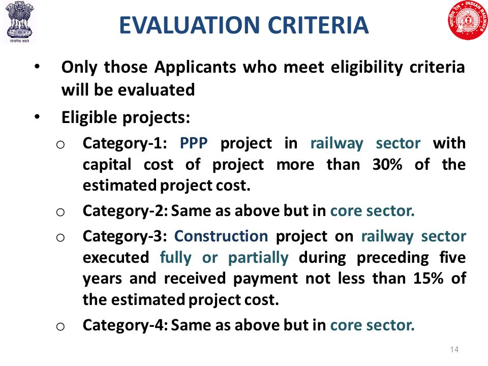 project evaluation criteria Evaluation criteria relevance  in a road building project for example, where the methods of construction are fairly well established, a typical measure of .