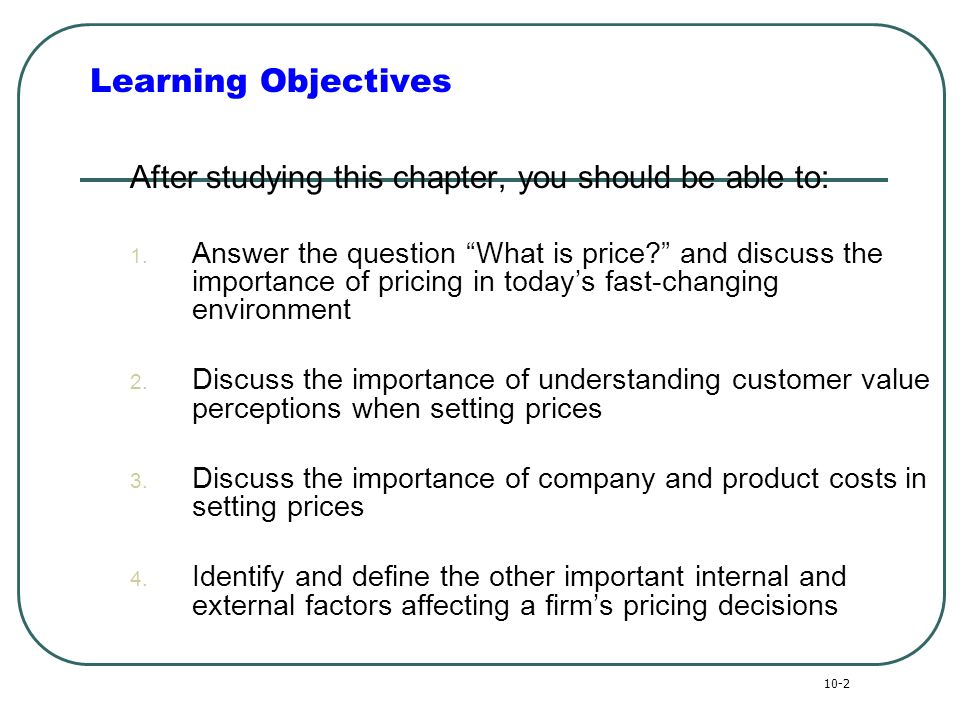 principles of marketing and product objectives Principles of marketing  common pricing objectives not surprising, product pricing has a big effect on company objectives  then the marketer has to adjust .