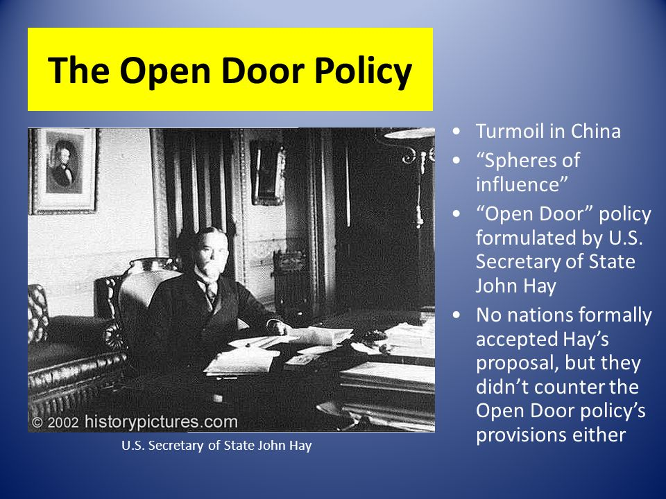 open door policy john hay open door policy john hay download hay objective define policy and