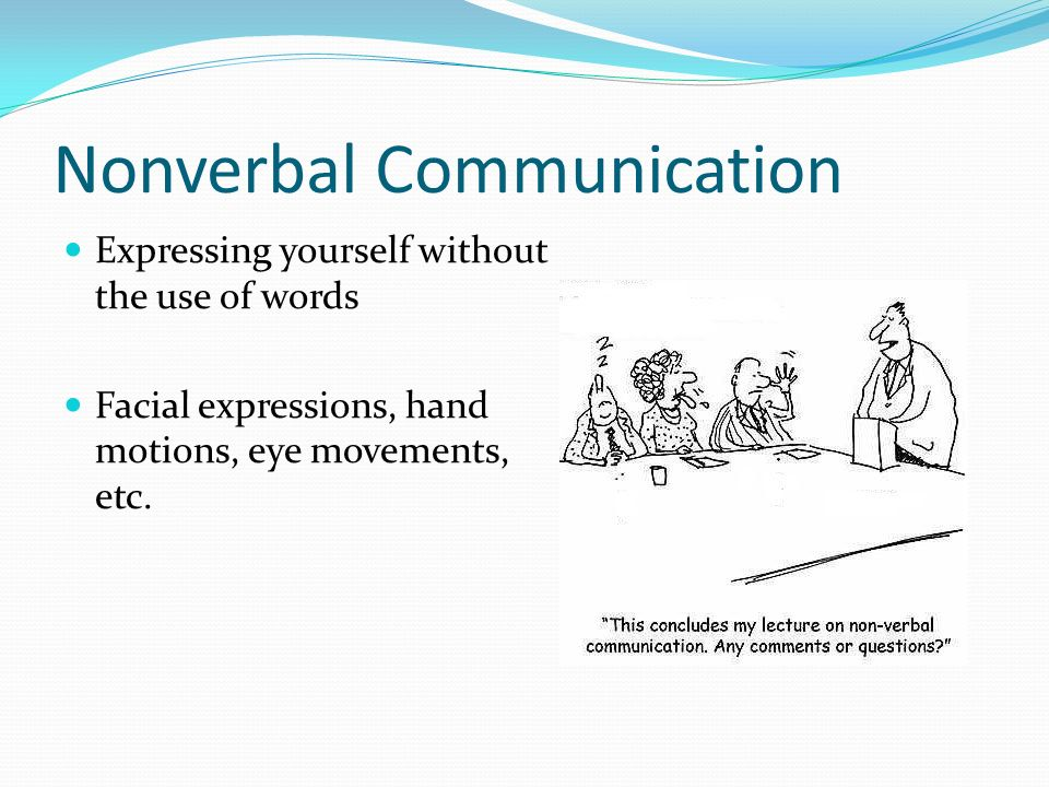 Nonverbal Communication In Business Presentation Be it weekly traffic data, number of uploads, number of pro sign ups or page load time ;we track each number very. nonverbal communication in business presentation
