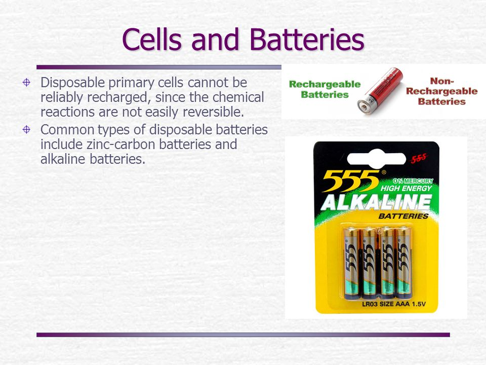Cells And Batteries An Electrical Battery Is One Or More