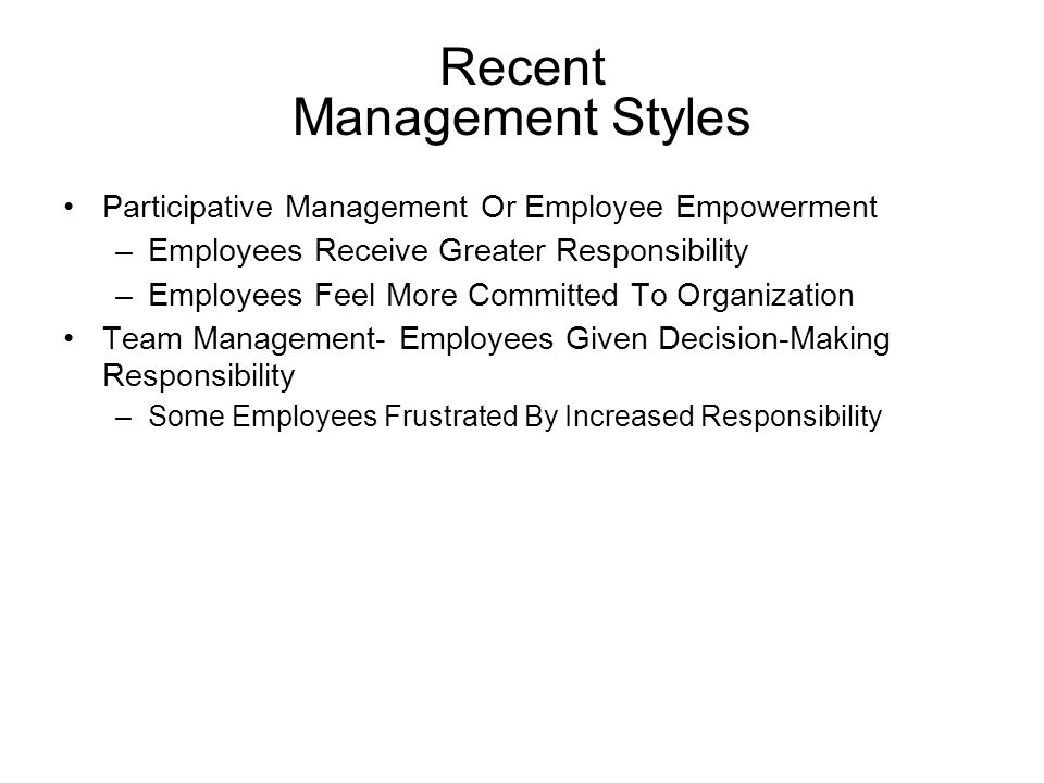Recent Management Styles