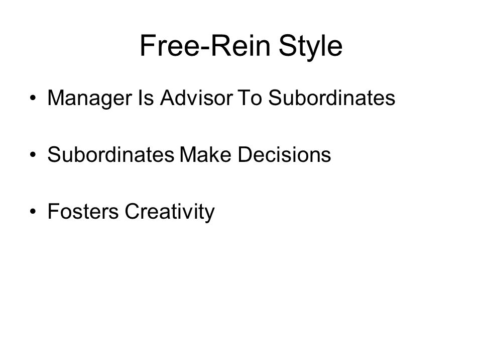 Free-Rein Style Manager Is Advisor To Subordinates