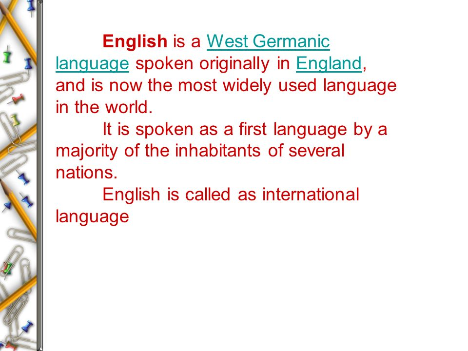 TEACHING OF GENERAL ENGLISH Unit I Preliminary Statement Ppt - Widely used language in the world