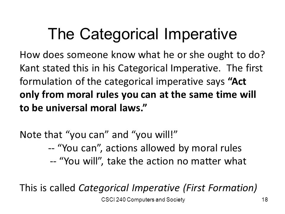 an analysis of kant the universal law formation of the categorical imperative Utilitarianism and kant's categorical imperative essay analysis of kant's categorical imperative in metaphysics kant: the universal law formation of the.