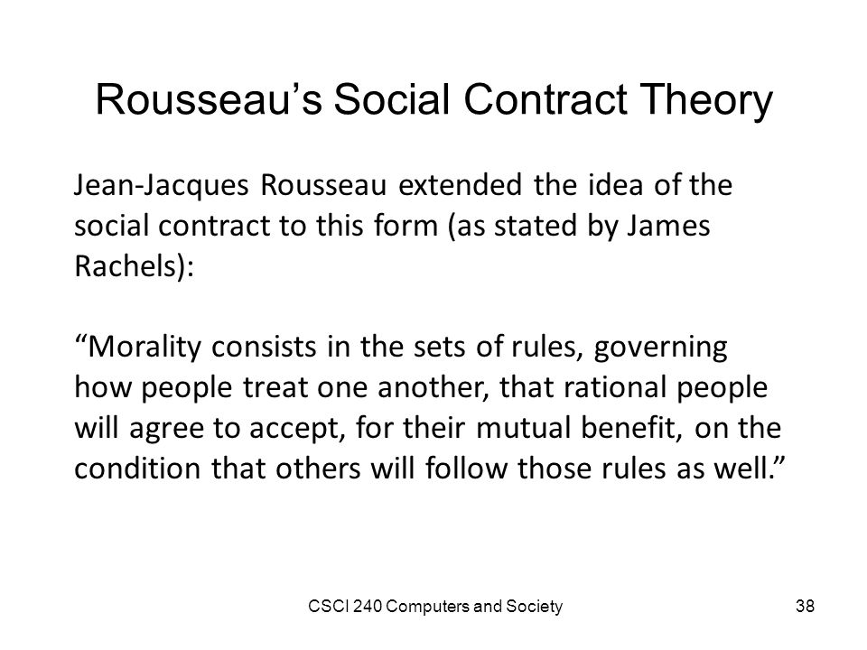rousseau social contract notes The social contract jean-jacques rousseau contents book 1 1 1 in the preceding note] if the (a) sovereign tries to govern, or the.