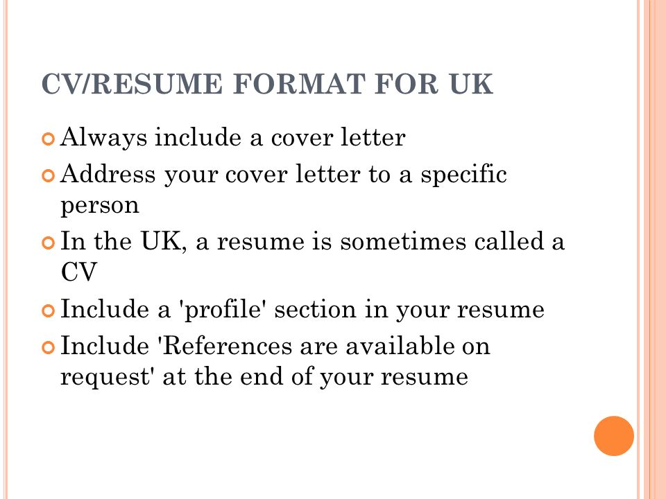 to a specific person in the uk a resume is sometimes called a cv
