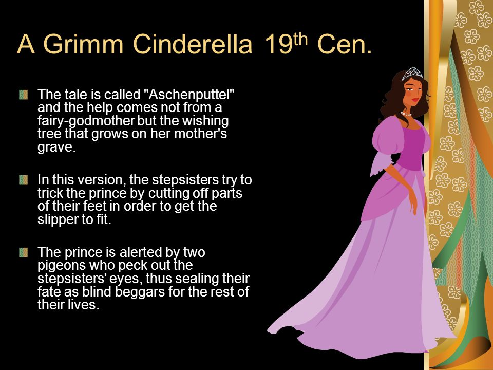 cinderella in the eyes of her stepsisters Her step-sisters have caricatured features, usually scowling, often  what caught  my eye instead was the relationship between cinderella and.