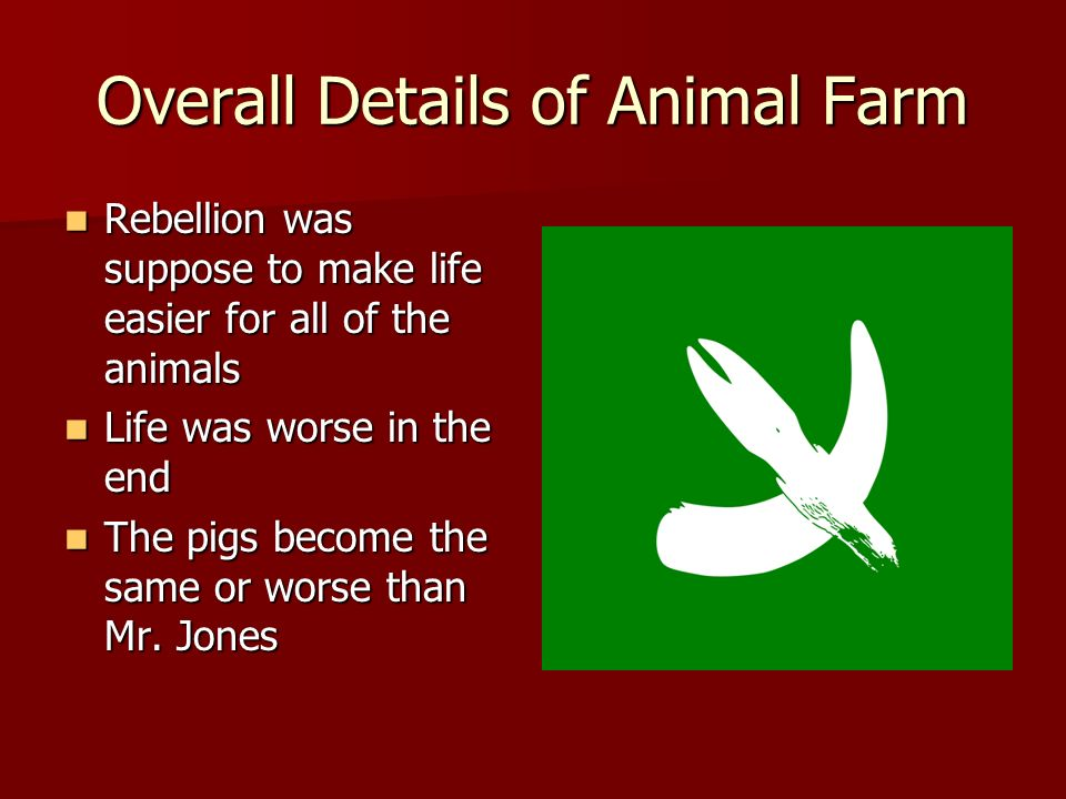 the animal farm rebellion Animal farm/russian revolution after the rebellion (hitler and stalin's non-agression pact), he, along with the rest of the farm animals, believed themselves to be very rich but later, napoleon discovered that the bills used to pay him were forgeries.
