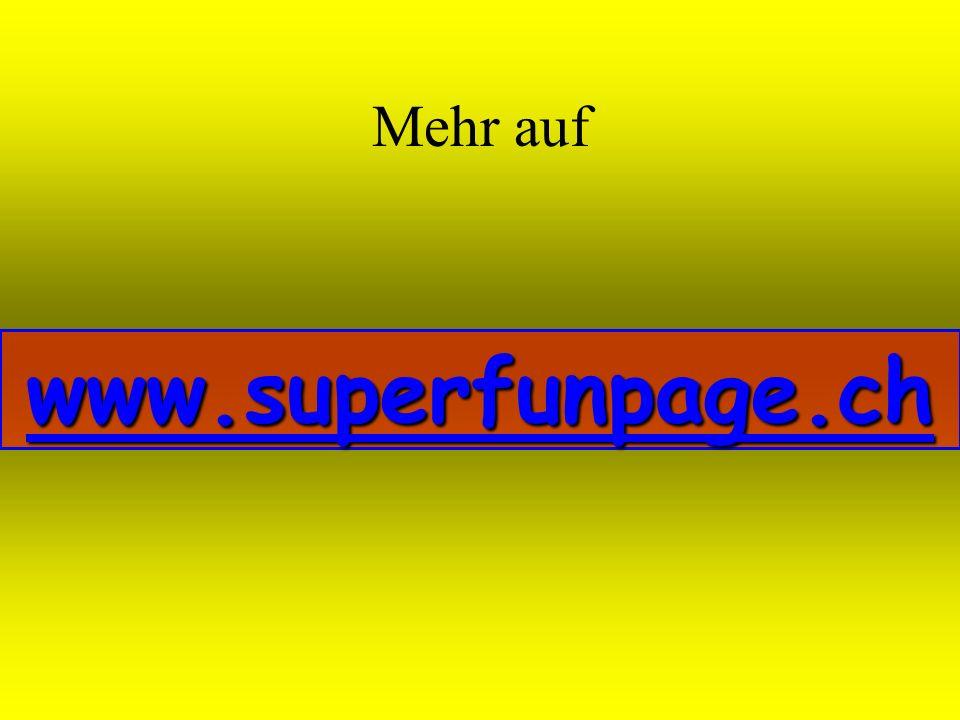 Mehr auf www.superfunpage.ch