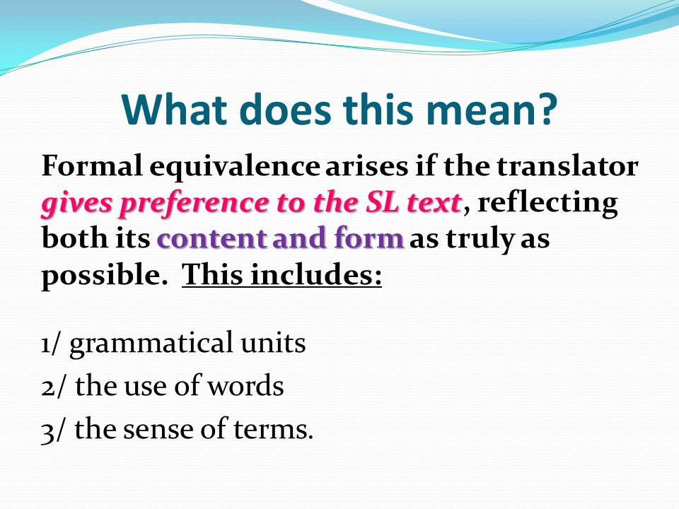 dynamic and formal equivalence 4 essay Example of research proposal submission research area: humanities  as already discussed, it was eugene nida's distinction between dynamic equivalence and formal .