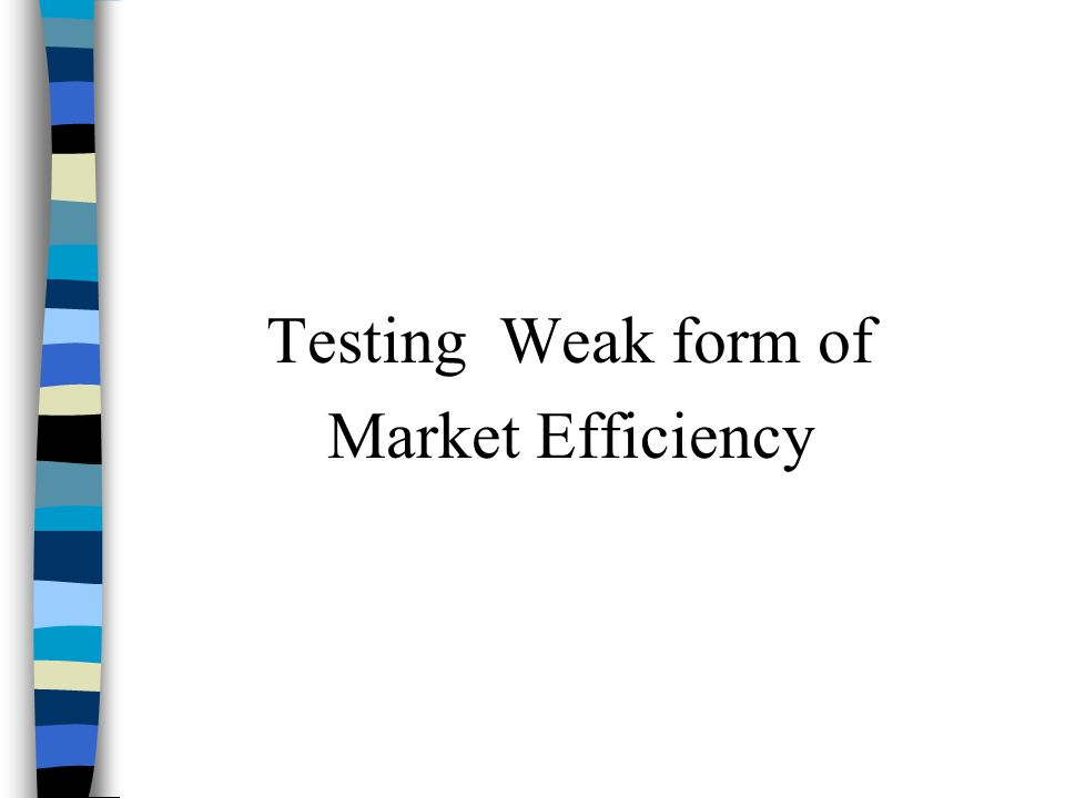 the weak form efficiency of the gcc This paper tests the weak-form efficient market hypothesis of the nse by  hypothesizing normal  evidence of the weak form market efficiency in the  nigerian stock market in order to achieve the  of the gulf stock markets the  financial.