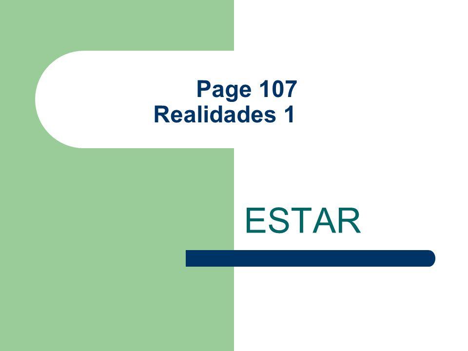 Page 107 Realidades 1 ESTAR