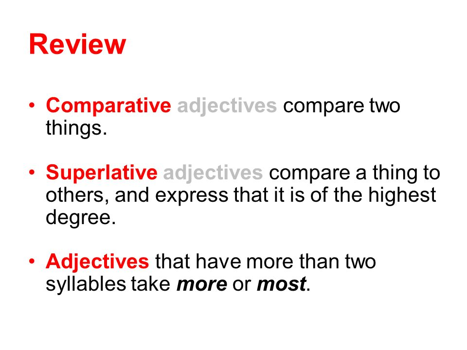 Comparative and Superlative Adjectives - ppt video online download