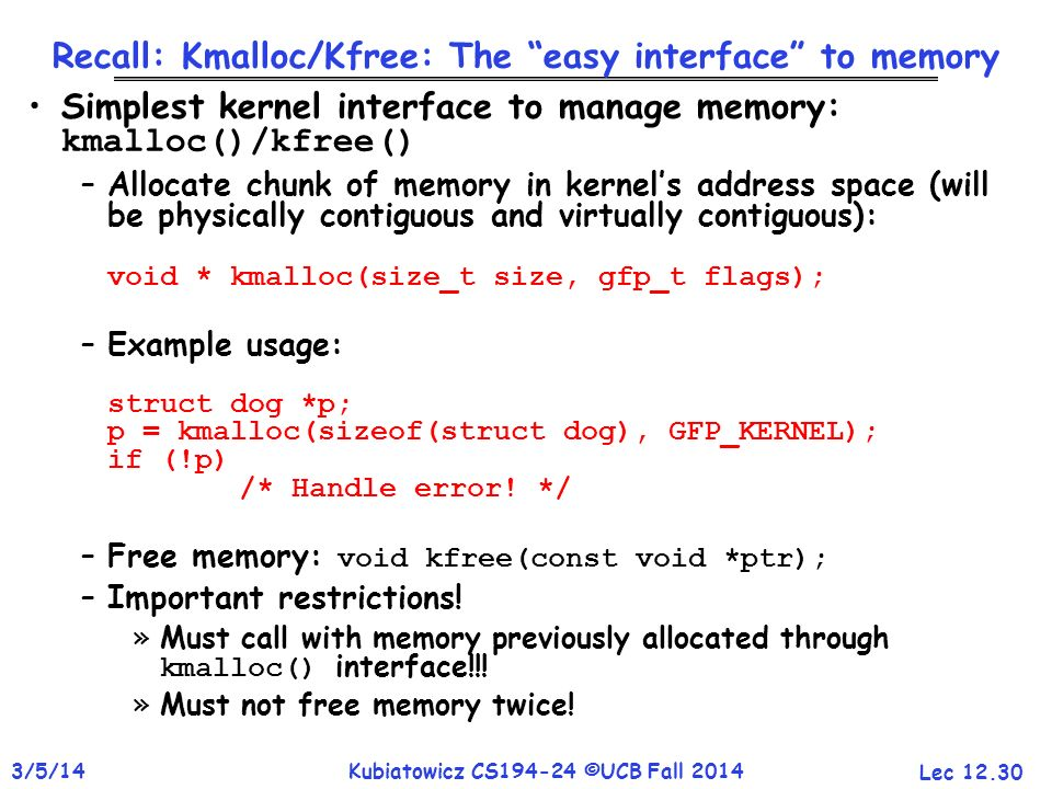 Recall: Kmalloc/Kfree: The easy interface to memory
