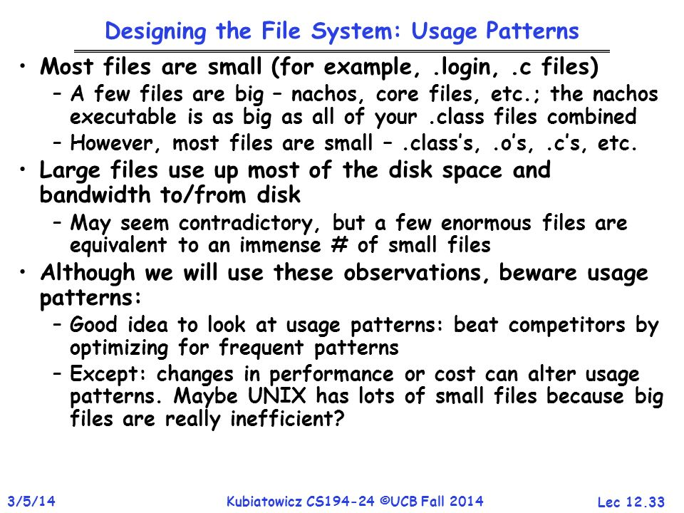 Designing the File System: Usage Patterns