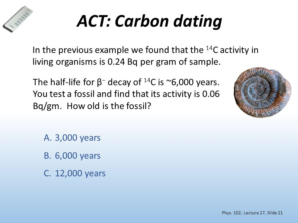 Examples of radiocarbon dating