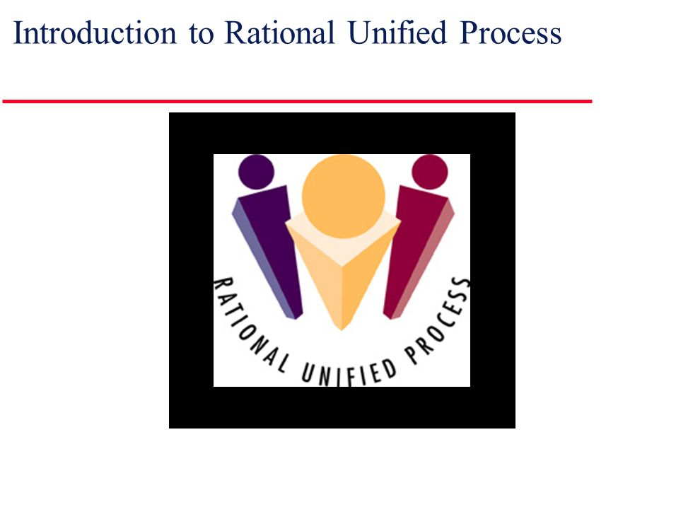 rational unified process Rational unified process 4 § real projects rarely follow the sequential flow that the model proposes § it is often difficult for the customer to state all requirements explicitly.