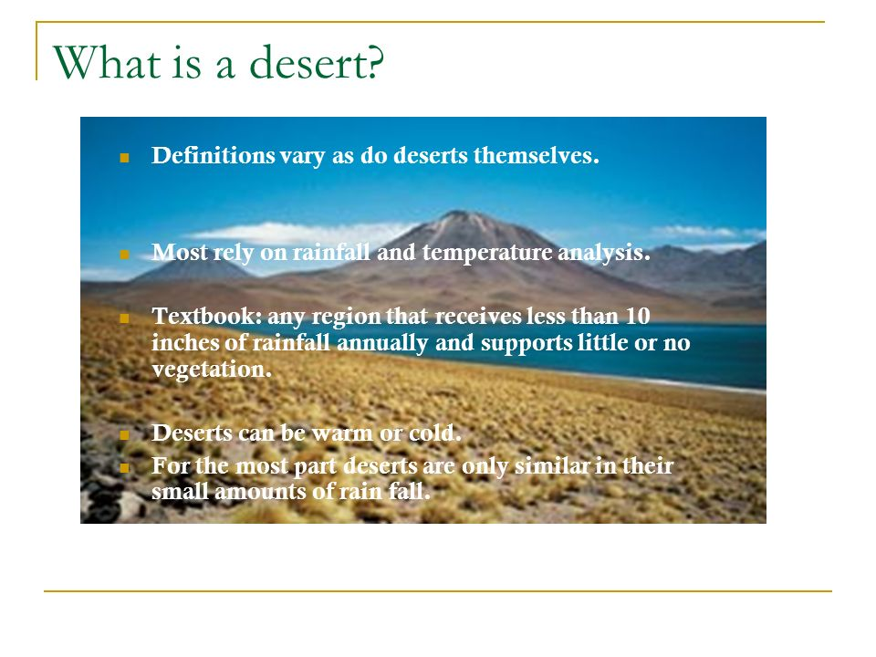 What is a desert. Where do they form - ppt video online download