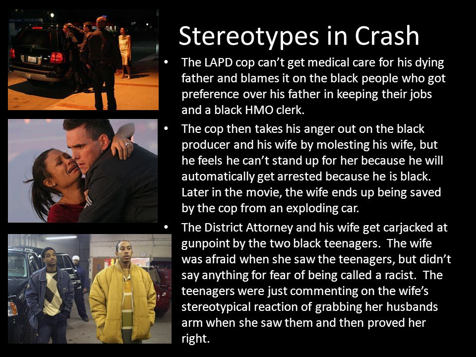 Describe stereotypes in movie crash