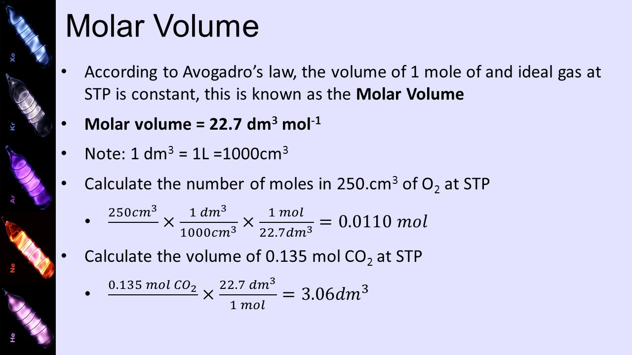 Molar Volume According To Avogadro's Law, The Volume Of 1 Mole Of And Ideal  Gas
