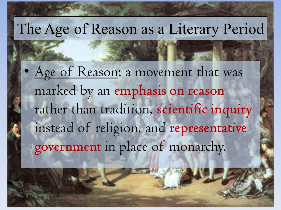 benjamin franklin a reflection of the age of reason Colonial period and revolutionary period lesson plan reflection, and research procedures 1 the autobiography of benjamin franklin and the pamphlet common sense by thomas paine explored many of these new ideas.