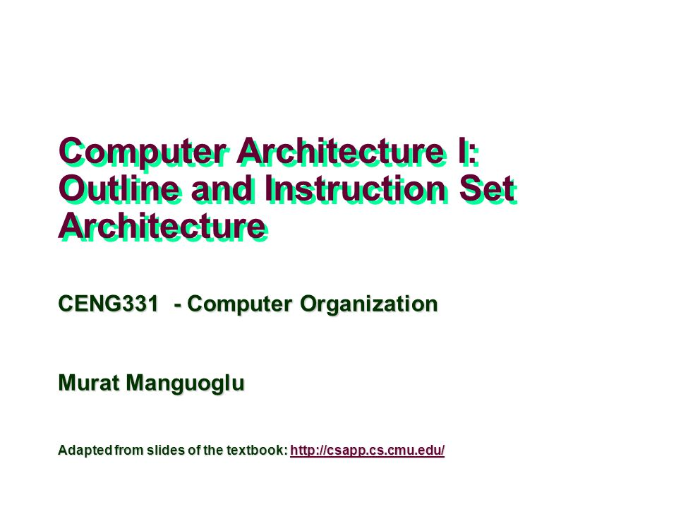 computer architecture i outline and instruction set architecture