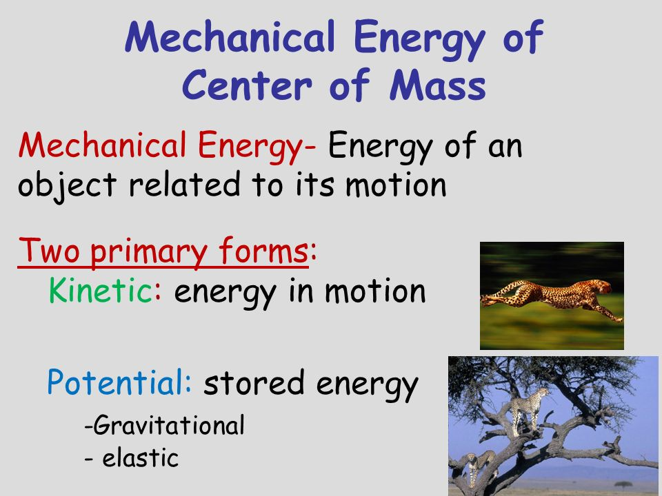 Mechanical Energy of Center of Mass