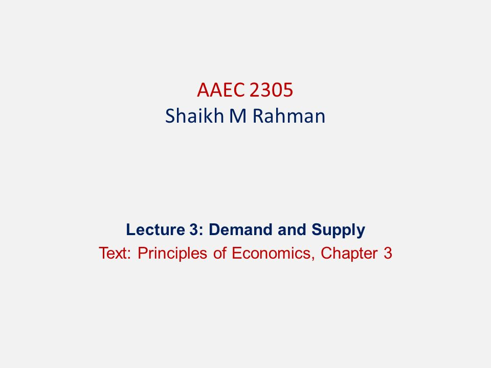 Lecture 3 Demand And Supply Text Principles Of Economics Chapter 3