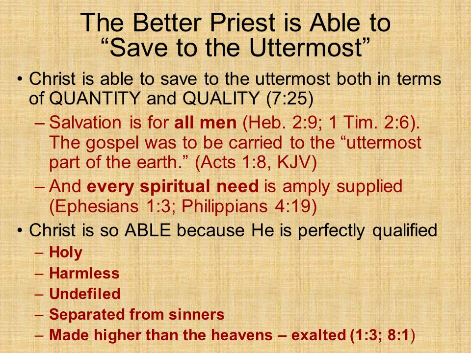 the better priest is able to save to the uttermost the epistle to the hebrews   ppt video online download  rh   slideplayer