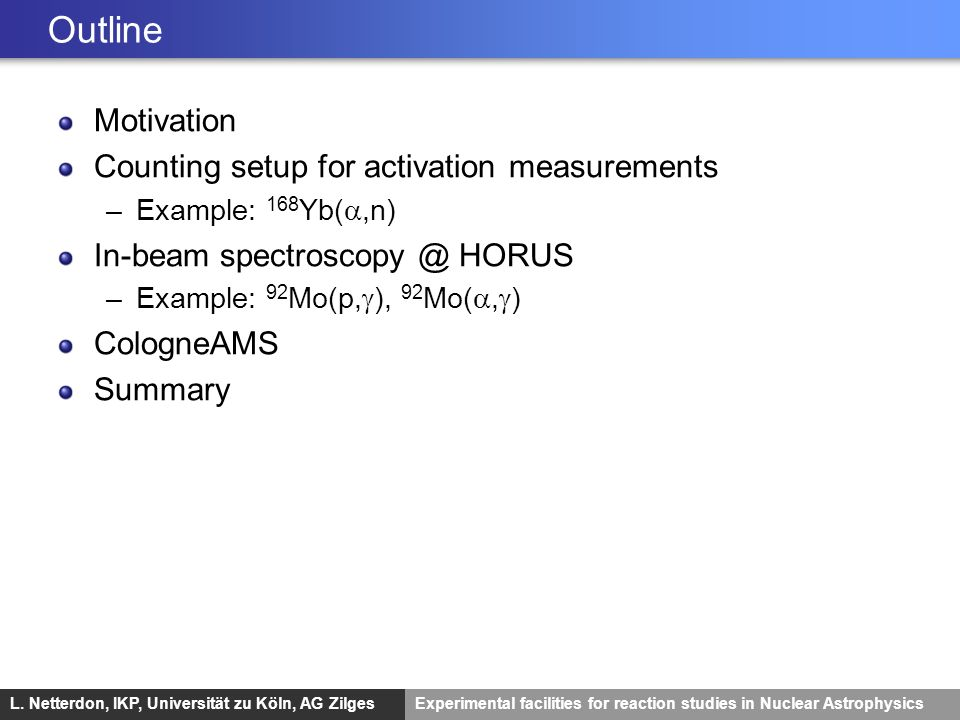 Outline Motivation Counting setup for activation measurements