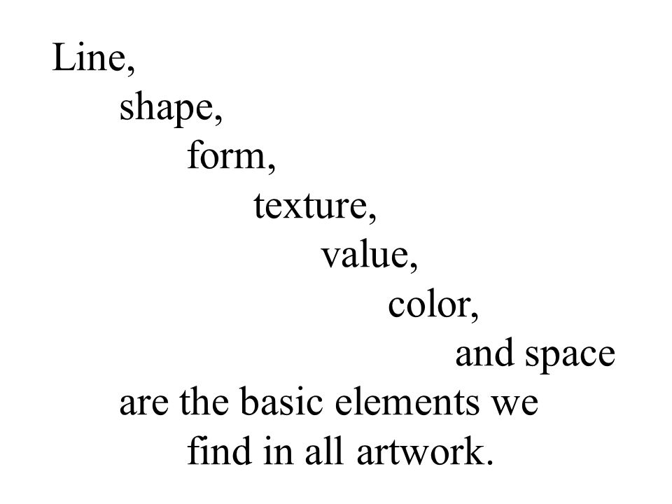 Line Shape Space : The seven elements of art presented in powerpoint by