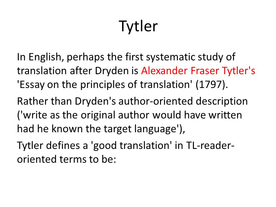 translation theory before the twentieth century ppt  38 tytler