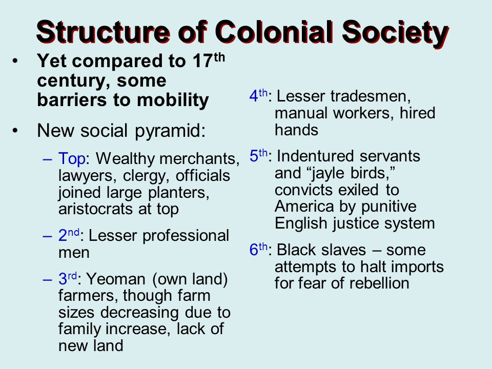 the structure of colonial society An overarching feature of pre-colonial africa was that its societies were  study of african traditional society in the pre and post colonial period.
