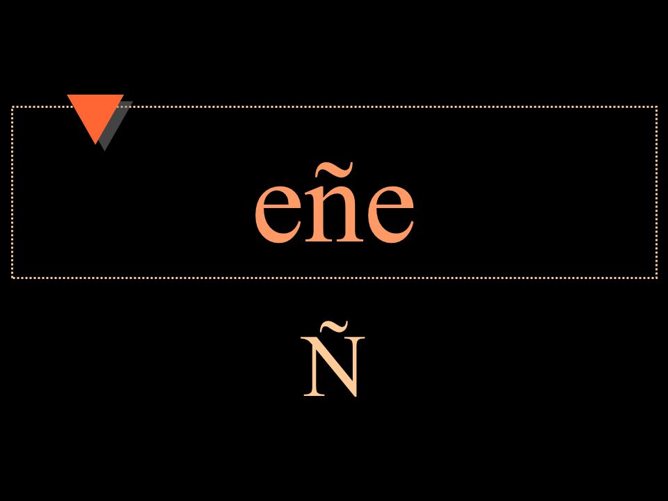 eñe Ñ