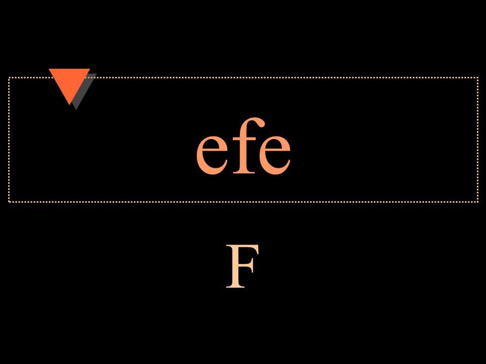 efe F