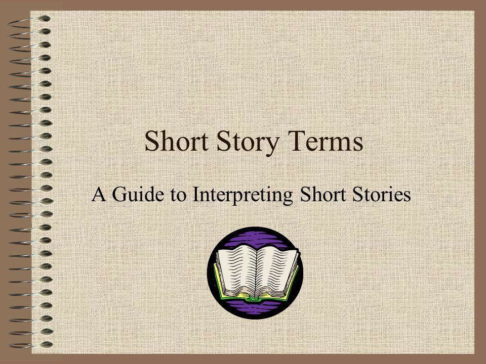 A Guide to Interpreting Short Stories