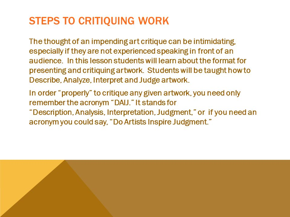 art history steps for critiquing and Art history: learning about a work of art • you can develop your appreciation for a work of art by gathering information about the artist and the time period in which the work was created • this is a four-step approach • the four steps make up art history operations 19 art history operations • description.