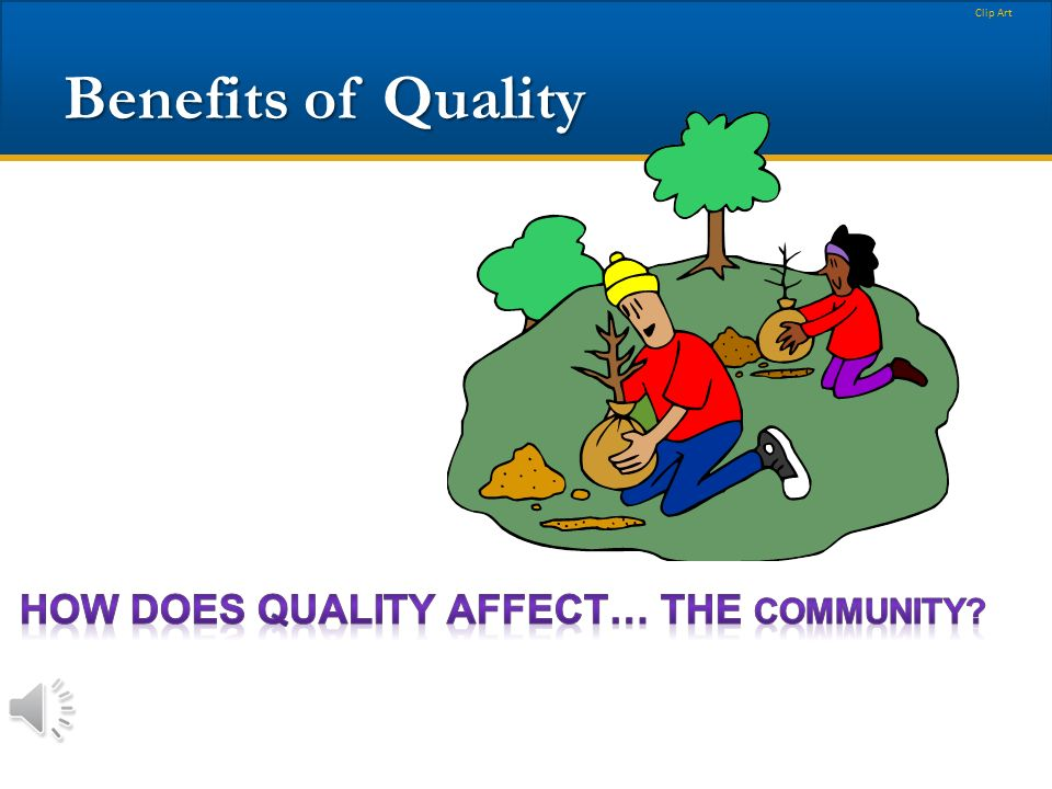 Clip Art Benefits of Quality.