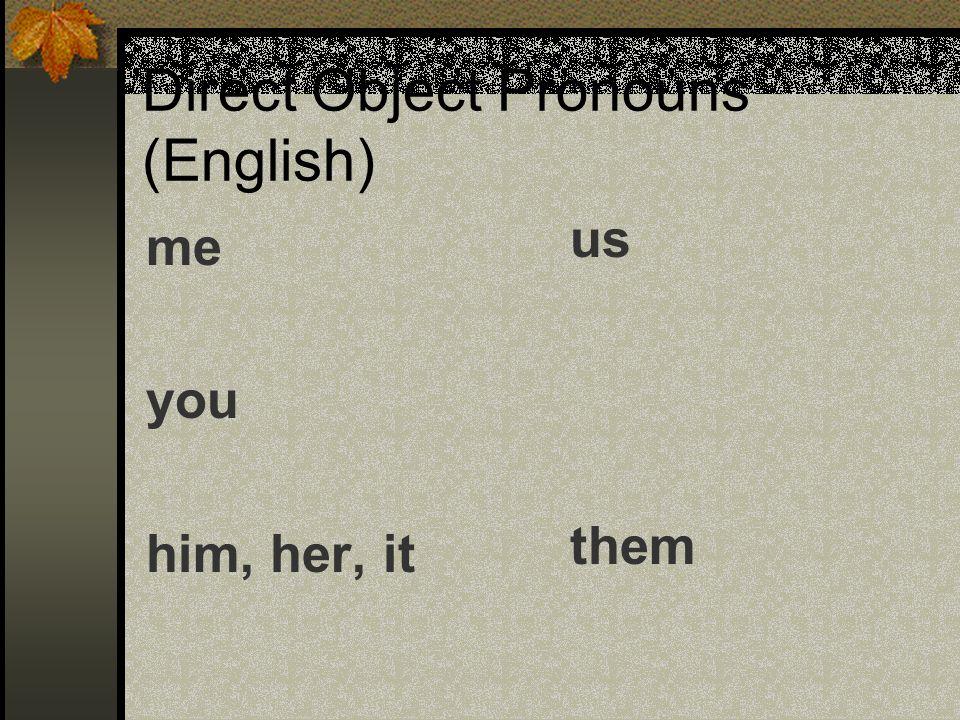 Direct Object Pronouns (English)